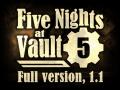 Five Nights at Vault 5, 1.1