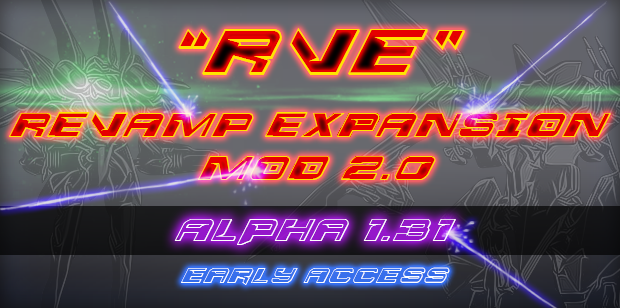 OBSOLETE - Revamp Expansion Mod 2.0 Alpha 1.31