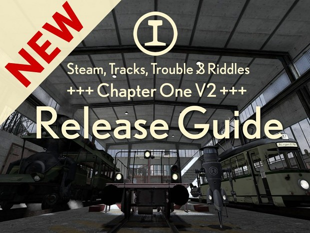 S.T.T. & R. Chapter One V2 Release Guide