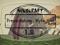 Myte Mod demo
