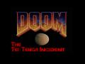 Doom the tei tenga incident alpha 7b