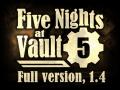 Five Nights at Vault 5, 1.4