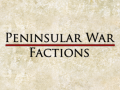 Peninsular War Factions v1.1