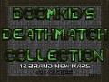 Doomkid's Deathmatch 3!