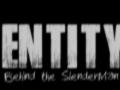 ENTITY - Behind The SlenderMan 1.4.0
