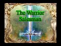 The Warrior Salesman