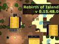 Rebirth of Island v 0.15.48.0