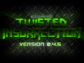 Twisted Insurrection 0.4.5