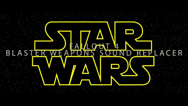 Sounds of Star Wars-Blaster Weapons Sound Replacer