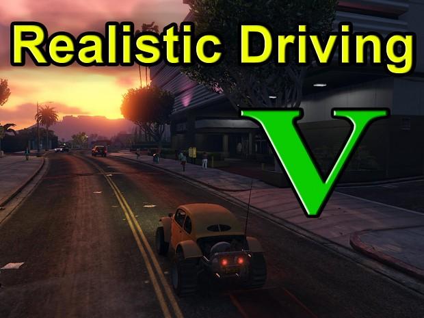 Realistic Driving V, version 1.1