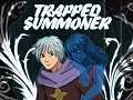 Trapped Summoner Demo v 2015-12-20