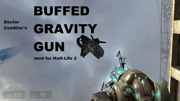 Buffed Gravity Gun