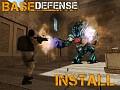 Base Defense Install
