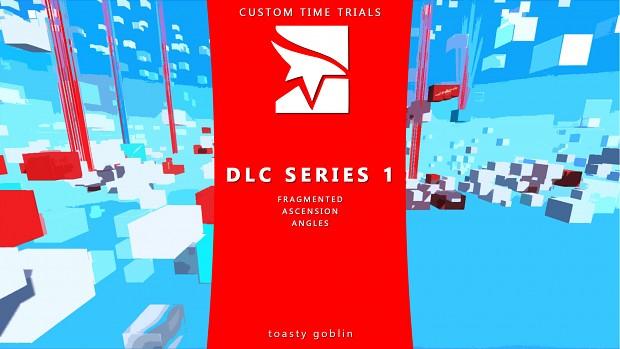 Toasty Goblin's Custom DLC Time Trials Series 1