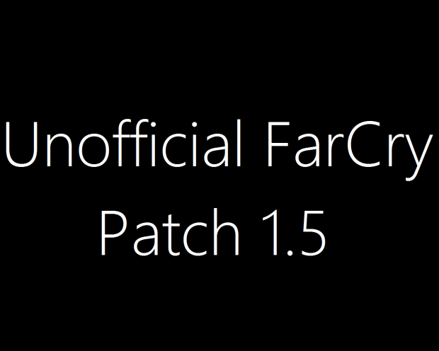 Unofficial FarCry Patch 1.505
