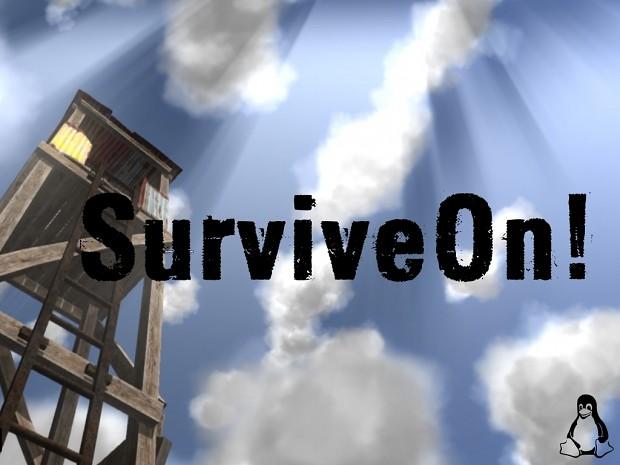 SurviveOn! - Alpha 0.3.1 [Linux]
