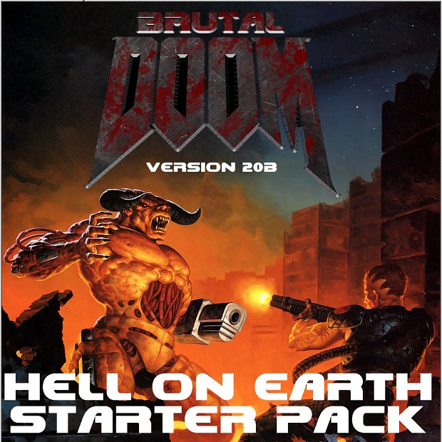 Brutal Doom: Hell on Earth Starter Pack (Complete)