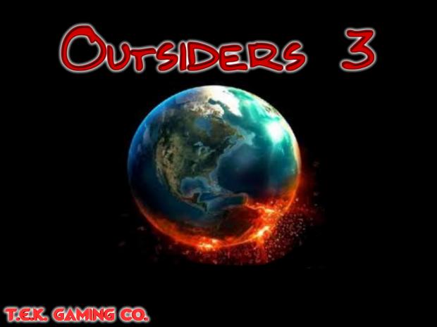 Outsiders 3 Teaser