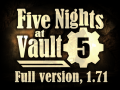 Five Nights at Vault 5, 1.71