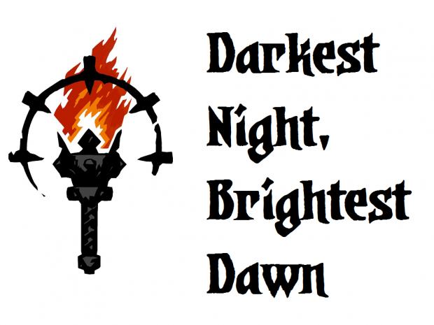 Darkest Night, Brightest Dawn 2.0