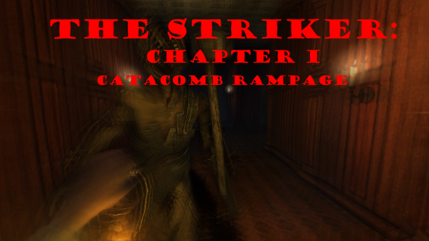 The striker: Chapter 1 - Catacomb Rampage v1.1