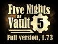 Five Nights at Vault 5, 1.73