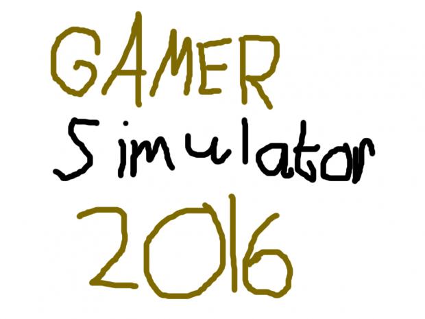 Gamer Simulator 2016