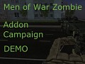 Men of War Zombie Mod Addon Campaign Mod Demo