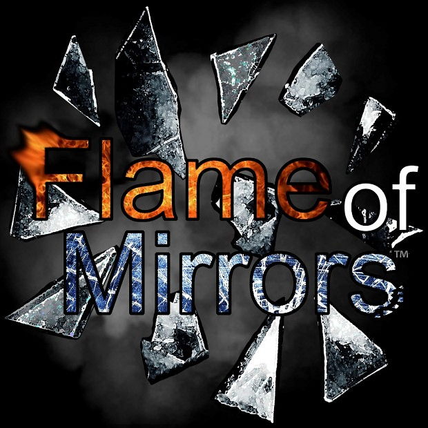Flame of Mirrors (Demo)