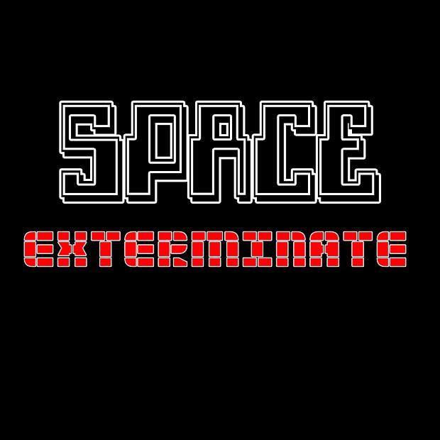 space exterminate