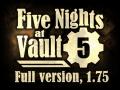 Five Nights at Vault 5, 1.75