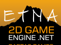ETNA 2D GameEngine .NET