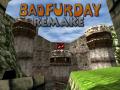 Bad Fur Day Remake