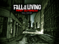 Fall of the Living: First Outbreak