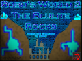 Robo's World 2: The Blulite Rocks
