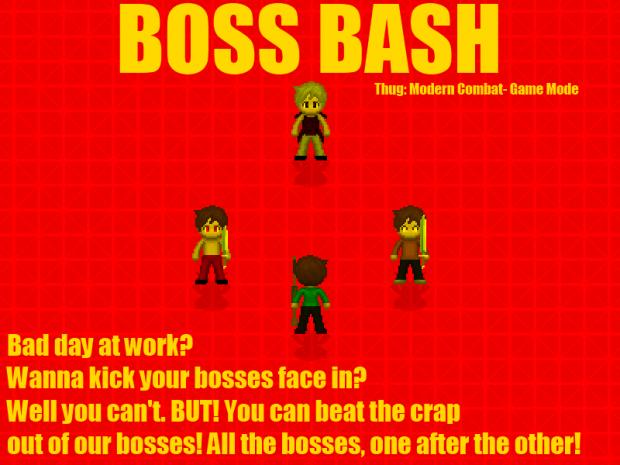 Boss Bash! New Game Mode!