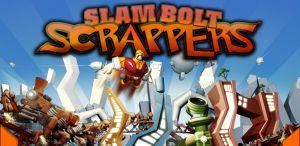 Slam Bolt Scrappers Promo Poster