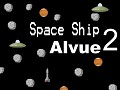 Space Ship Alvue 2