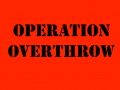Operation Overthrow