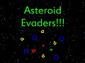Asteroid Evaders!