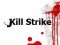 Kill Strike