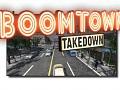 Boomtown Takedown