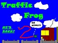 Traffic Frog 2 He's Back