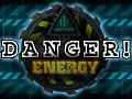 DANGER! Energy