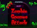 Zombie Gnomes Attack!
