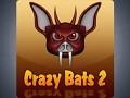 Crazy Bats 2