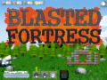 Blasted Fortress