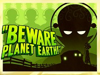"""Beware Planet Earth!"""