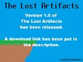 The Lost Artifacts Version 1.0 Released
