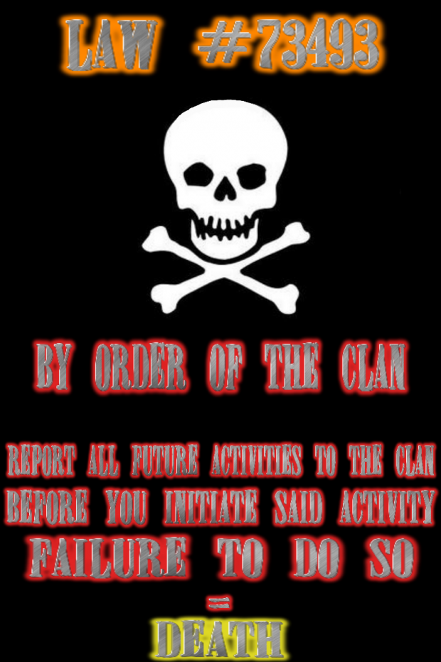 'The Clan' Propaganda/Law Poster